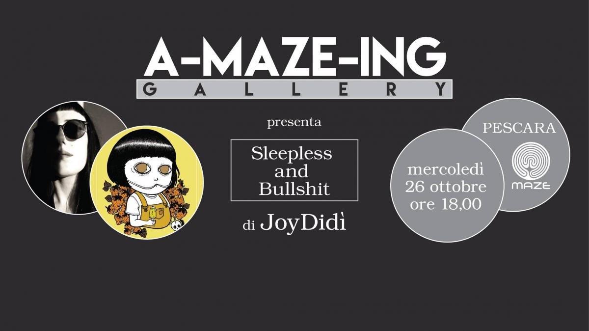A-maze-ing Gallery presenta JoyDidì