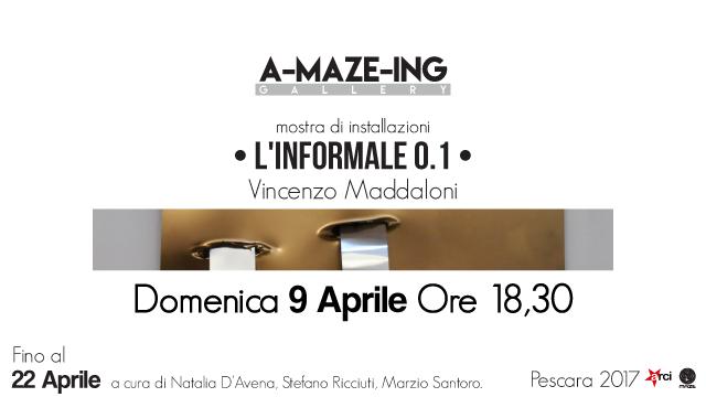Locandina di L'INFORMALE 0.1 di Vincenzo Maddaloni